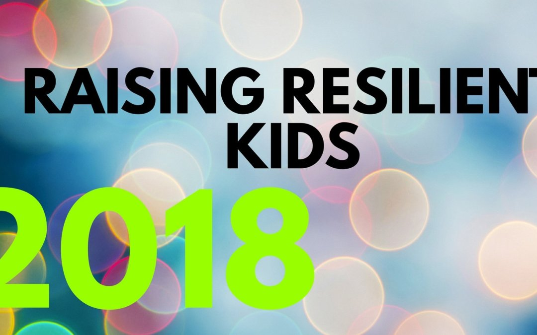 Raising Resilient Kids Parents Seminar