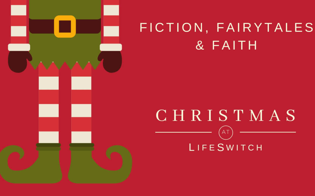 FICTION, FAIRYTALES AND FAITH