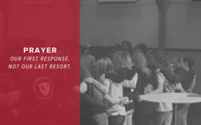 Prayer – Our First Response