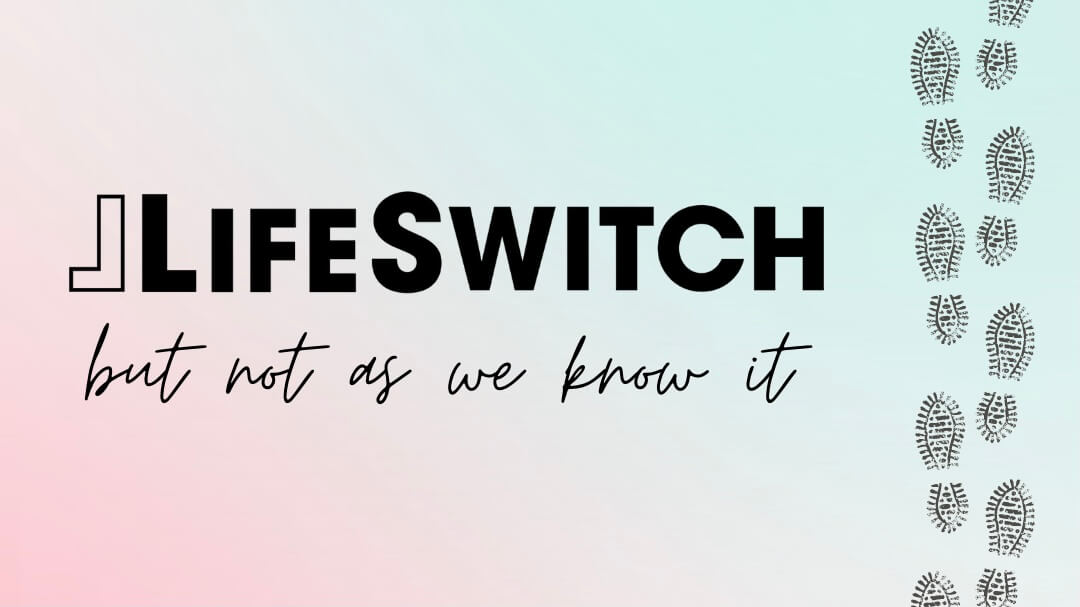 LifeSwitch but not as we know it!